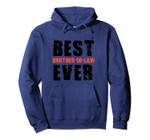 Best Brother-in-law Ever in Retro Grunge Text ACV016e Pullover Hoodie, T-Shirt, Sweatshirt, Tank Top