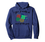 Yes I Really Do Need All This Yarn   Handcrafts Gift Pullover Hoodie, T-Shirt, Sweatshirt, Tank Top