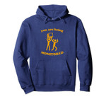 You Are Being Monitored - Funny Saying Surveillance Pullover Hoodie, T-Shirt, Sweatshirt, Tank Top