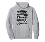 Marvel Daddy You Are Incredible Invincible Mighty Amazing Pullover Hoodie, T-Shirt, Sweatshirt, Tank Top