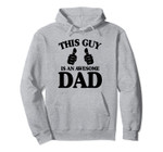 This Guy Is An Awesome Dad Funny Best Dad Shirt Gift For Men Pullover Hoodie, T-Shirt, Sweatshirt, Tank Top