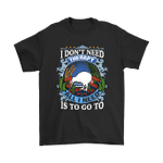 New Zealand T Shirt - I Don't Need Therapy - 1st New Zealand