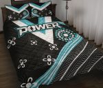 We Are Port Adelaide Quilt Bed Set Power
