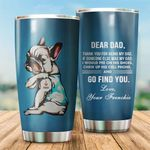 LIMITED EDITION – FRENCH BULLDOG DAD TUMBLER 8308K