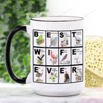 Mother's Day Gift - Best Wife Ever Ceramic Mug KH15032118