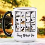 Mother's Day Gift - Best Wife Ever - Waterfowl Ceramic Mug KH16032109