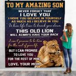 Aa Lion To My Amazing Son Never Forget That I Love You Love Your Mom Quilt LIGOB FUCT2409