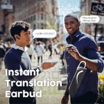 Instant Translation Earbud