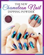 No-Cure Chameleon Nail Dipping Powder