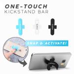 One-Touch Phone Kickstand Bar