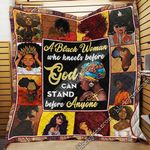 A Black Woman Who Kneels Before God Can Stand Before Anyone GS-CL-LD3012 Quilt Blanket