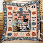 All I Need Is Love And A Cat CL2100015MDQ Quilt Blanket