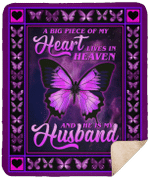A Big Piece Of My Heart Lives In Heaven And He Is My Husband CLM02120011S Sherpa Fleece Blanket