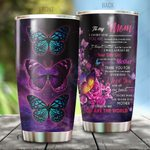 To My Mom Purple Butterfly Stainless Steel Tumbler 20 Oz Pi270401