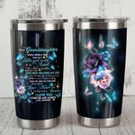 To My Granddaugter Butterfly Steel Tumbler TA031808
