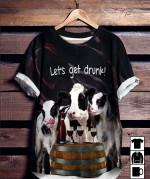 LETS GET DRUNK COWS T-SHIRT