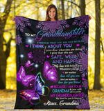 To My Granddaughter - I think about you butterfly - Fleece Blanket C01