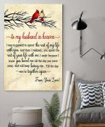 To My Husband In Heaven I Was Supposed To Spend The Rest Of My Life With You I Love You Vertical Poster