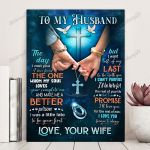To My Husband The Day I Met You I Have Found One Whom My Soul Loves You Complete Me And Make Me Better Vertical Poster