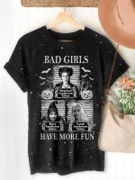Bad Girls Have More Fun Halloween Print Short Sleeve T-shirt