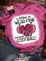 In October We Wear Pink And Watch Football Print Short Sleeve T-shirt
