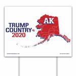 Alaska Is Trump Country 2020 Printed Yard Sign