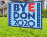Byedon 2020 Support Joe Biden Presidential Election 2020 Printed Yard Sign