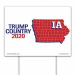 Iowa Is Trump Country 2020 Printed Yard Sign