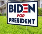 Biden For President Political Campaign Printed Yard Sign