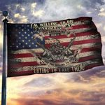 I'm Willing To Die Protecting My 2nd Amendment House Flag