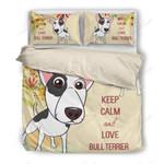 Keep Calm And Love Bull Terrier Bedding Set Bedroom Decor