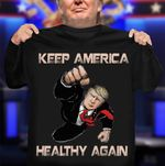Donald Trump Keep America Healthy Again Trump Tests Positive T-Shirt