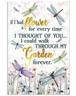 I Could Walk Through My Garden Forever Gift For Dragonfly Lovers Vertical Poster