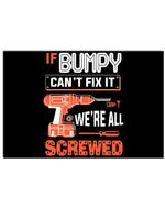 If Bumpy Can't Fix It We're All Screwed Personalized Name Gifts Horizontal Poster