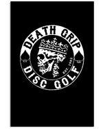 Death Grip Disc Golf Simple Unique Custom Design Vertical Poster