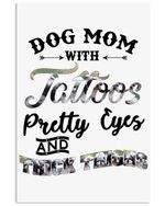 Dog Mom With Tattoos Pretty Eyes And Thick Things Vertical Poster