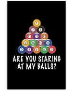 Billard Are You Staring At My Balls Color Gift For Friends Vertical Poster