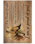 Horse Love Message To Beautiful Daughter With Hope For Family Vertical Poster