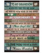 To My Grandson Never Feel That You Are Alone Gifts Vertical Poster