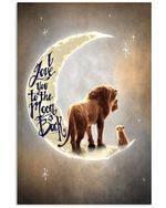 Love You To The Moon And Back Lion Custom Design Vertical Poster