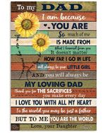 To My Dad To Me You Are The World Sunflower Gifts From Daughter Vertical Poster