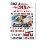 Cna Always A Cna No Matter Where You Go Or What You Do Like Mafia Peel & Stick Poster