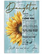 Keep Your Face To The Sunshine Lovely Message Gifts For Daughters Vertical Poster
