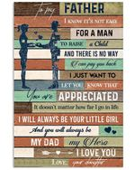 To My Father I Will Always Be Your Little Girl Gifts From Daughter Vertical Poster