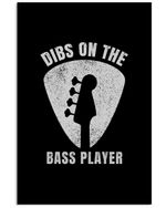 Vintage Funny Dibs On The Bass Player Birthday Gift For Bass Guitar Lovers Vertical Poster