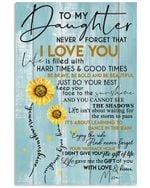 Never Forget That I Love You Meaningful Gift From Mom To Daughter Vertical Poster