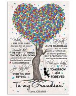 When Life Gets Hard And You Feel All Alone Grams Gifts Vertical Poster