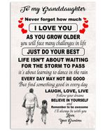 Never Forget How Much I Love You Quote Gift For Granddaughter Vertical Poster