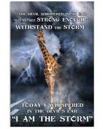 Giraffe I Am The Storm Special Unique Custom Design Vertical Poster