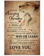 To Our Amazing Grandson We Want You To Believe Deep In Your Heart Gifts Vertical Poster